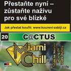 Tabák Miami Chill Cactus 15 g